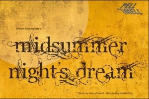 PellMell Theatre - A Midsummer Night's Dream