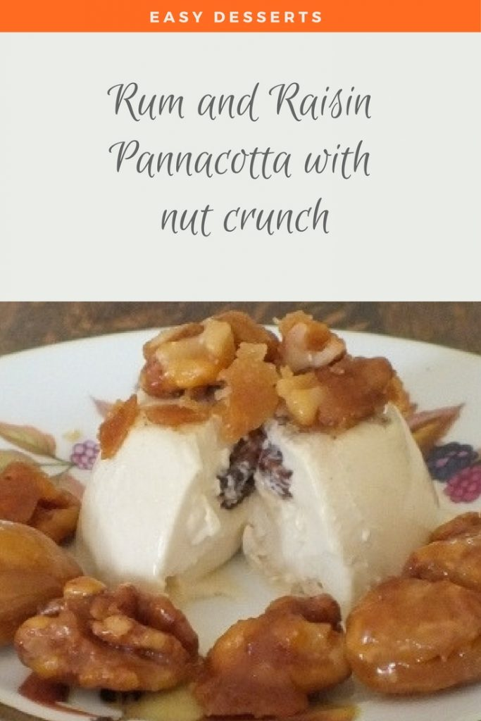 pannacotta - rum and raisin pannacotta - Pannacotta recipe - Panna cotta recipe - rum and raisin Pannacotta recipe - Pannacotta with nut crunch recipe