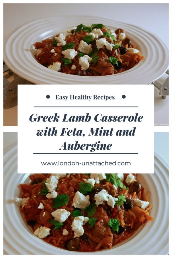 Greek lamb casserole with feta mint and aubergine from London-Unattached. Easy Recipes from London-Unattached