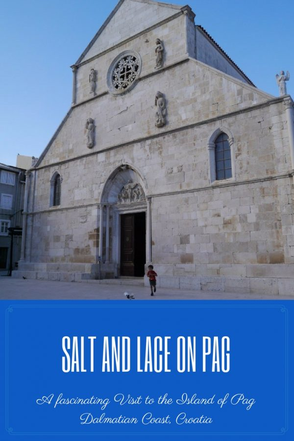 Salt and Lace Pag Croatia