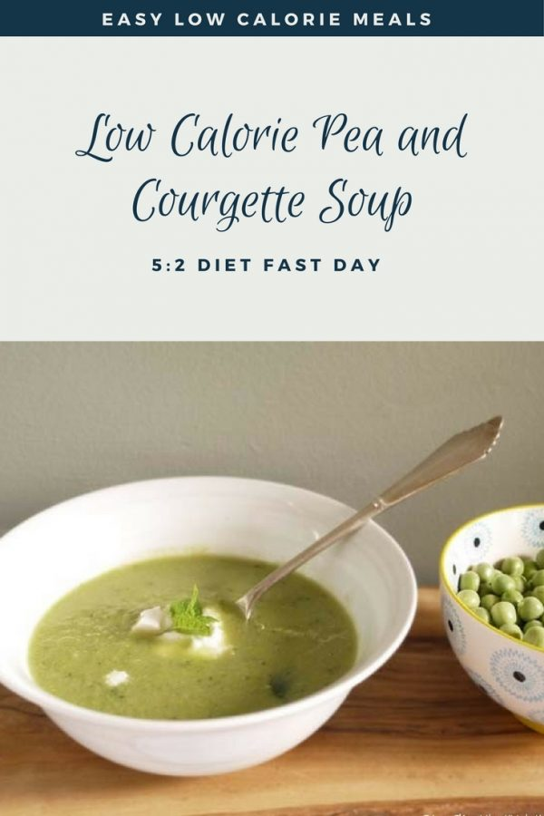 Low Calorie Pea and Courgette (Zucchini) Soup - a Seasonal Summer Soup for the 5-2 Diet