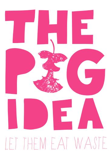 The Pig Idea