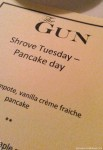 Shrove Tuesday at The Gun