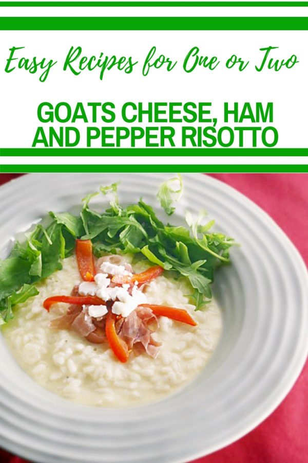 Goats Cheese Ham and Pepper Risotto