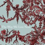 The Way We Live Now – Dulwich Literary Festival #Giveaway