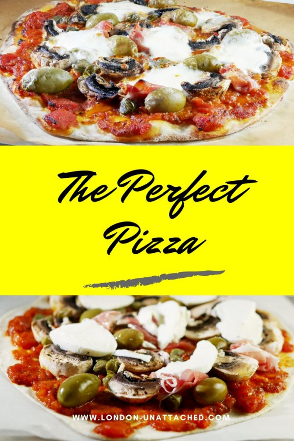 The Perfect Pizza - easy recipe for home made pizza