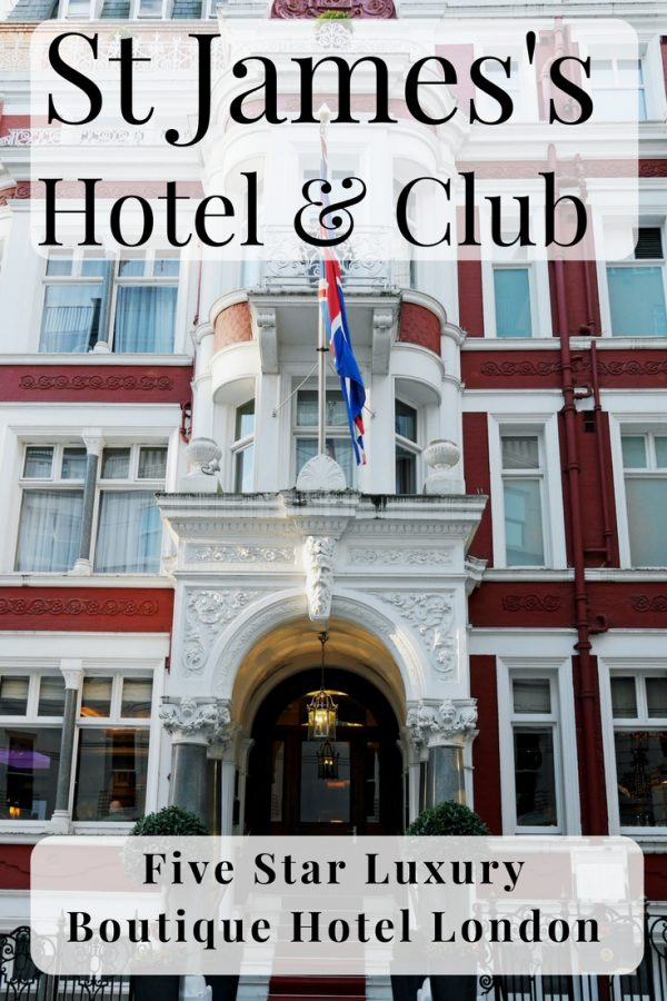 St james 39 s hotel and club 5 star boutique hotel in for Boutique hotel uk