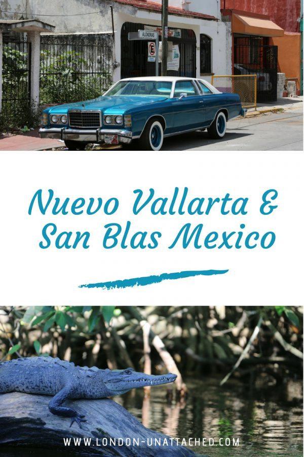 Nuevo Vallarta and San Blas Mexico