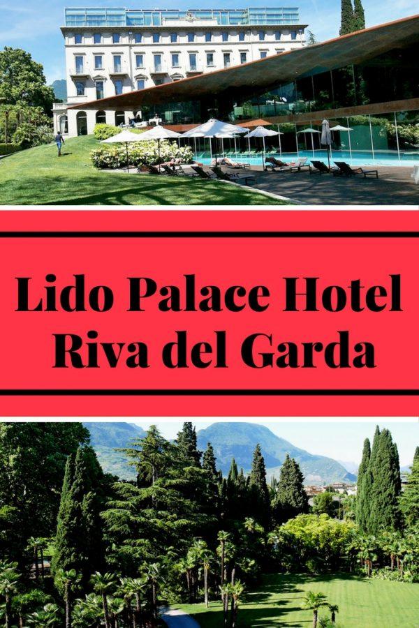 Lido Palace Hotel, Riva del Garda Italy