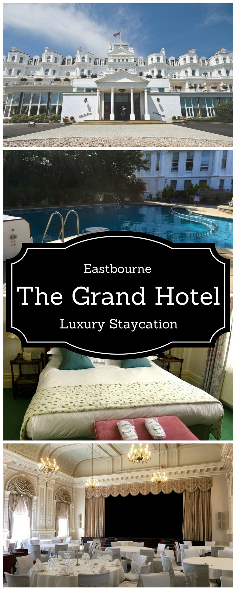 Eastbourne - The Grand Hotel - A luxury staycation by the sea at the Grand Hotel in Eastbourne UK