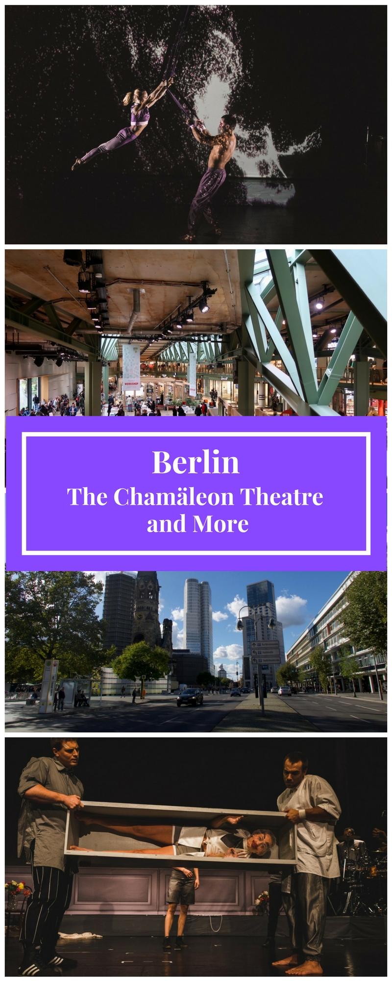 Berlin Germany - Chamaleon Theatre Berlin - Theatre Berlin - Berlin Circus - Berlin Fringe Theatre