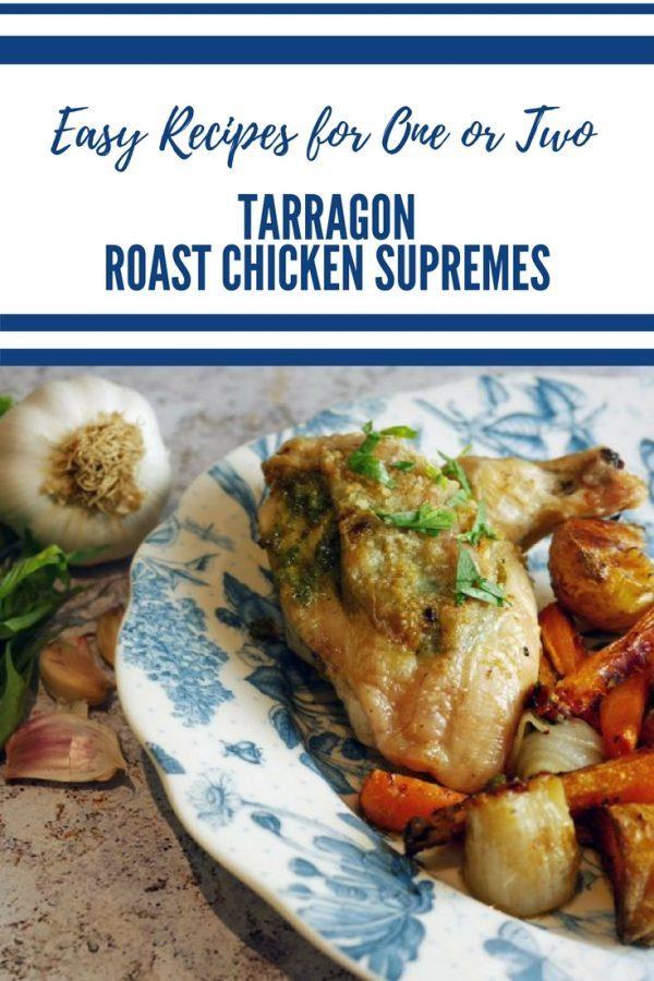 Tarragon Roast Chicken Supremes - Tarragon Roast Chicken