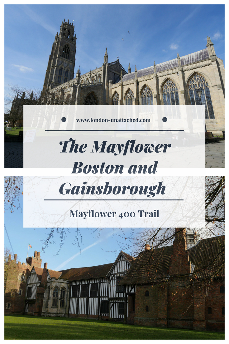 The Mayflower Lincolnshire - Gainsborough Old Hall and Boston