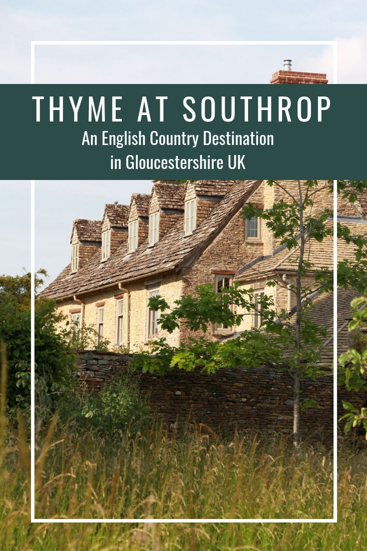 Thyme at Southrop - English Country Destination Gloucestershire