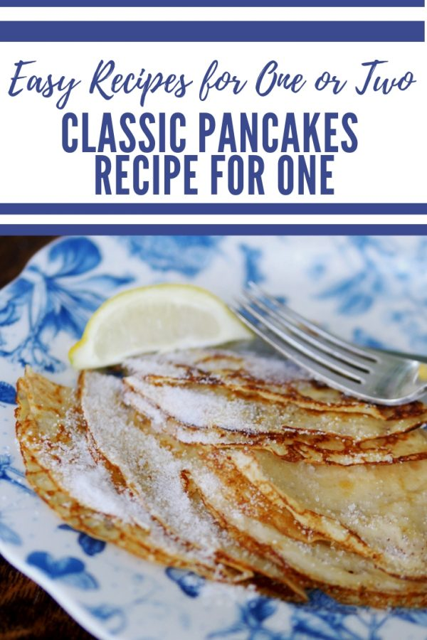 Classic Pancakes for One or Two