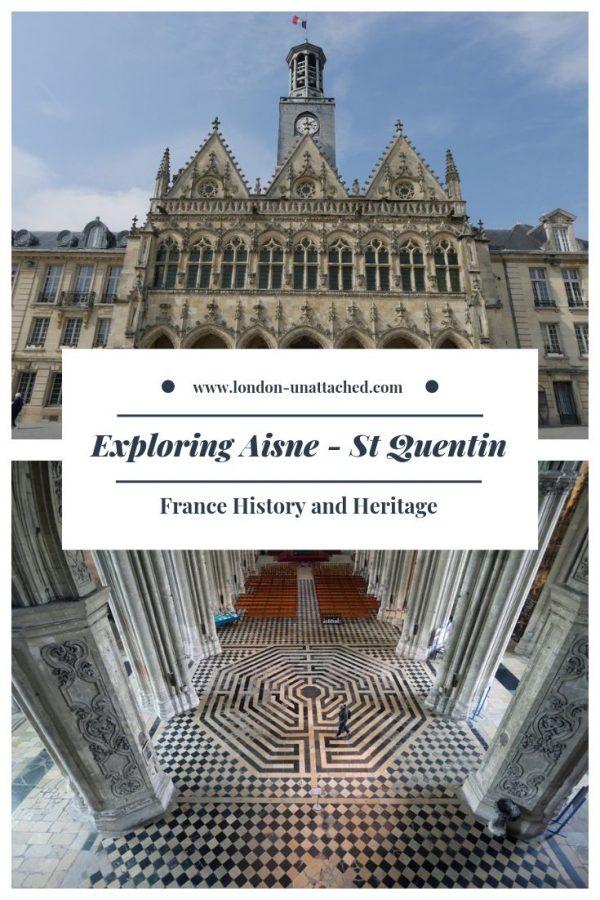 Exploring Aisne - St Quentin France