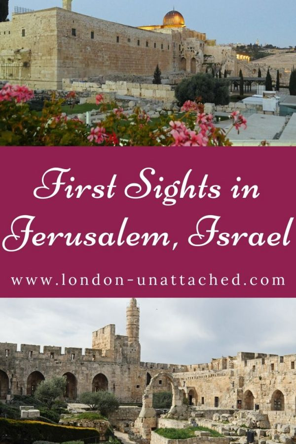 First Sights in Jerusalem