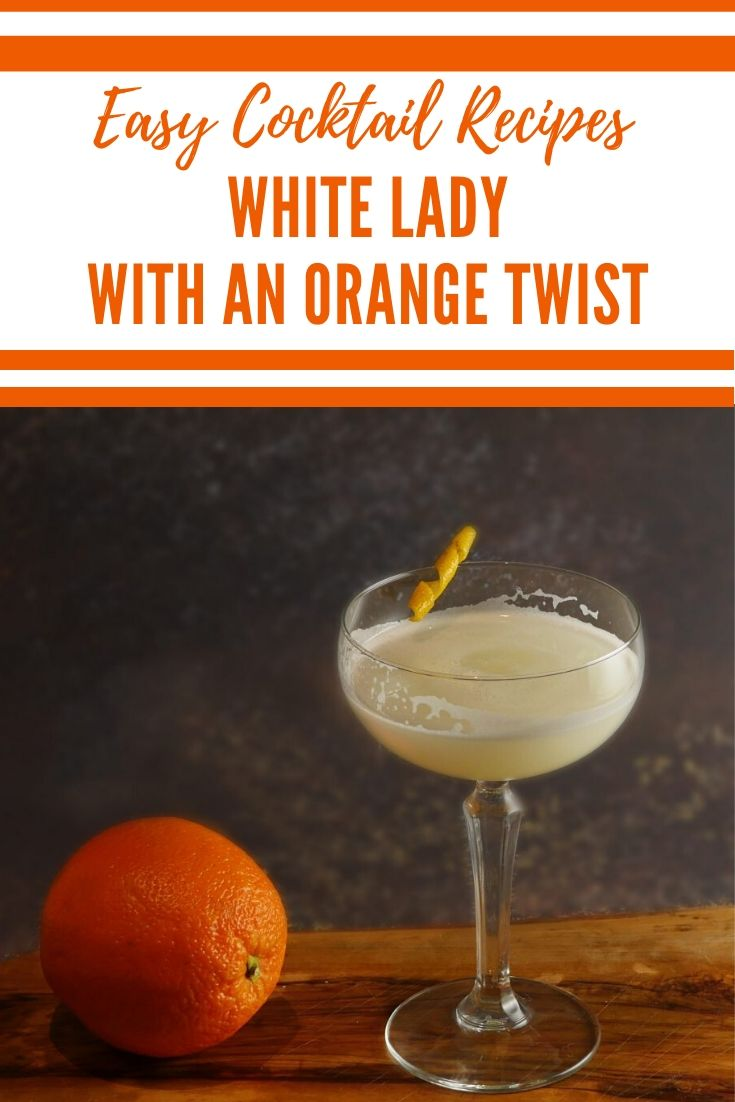 White Lady Cocktail with an orange twist - Gin, Lemon Juice, Egg White and an orange zest #WhiteLady #ClassicCocktail #Cocktail #Gin #GinCocktail