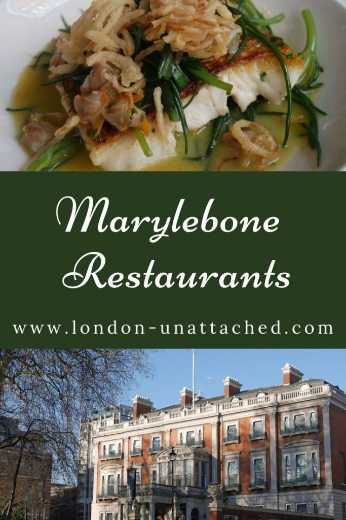 Marylebone Village Restaurants and More