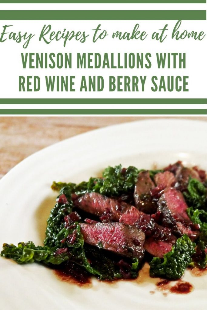 Venison Loin Medallions Red Wine Sauce