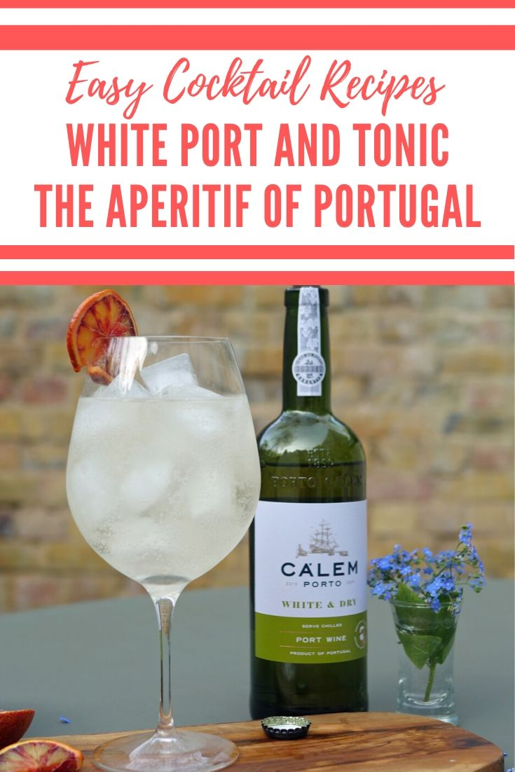 White Port Cocktail - Port and Tonic