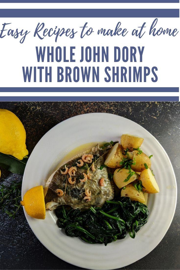 Whole John Dory – Oven Roasted with Lemon and Shrimps