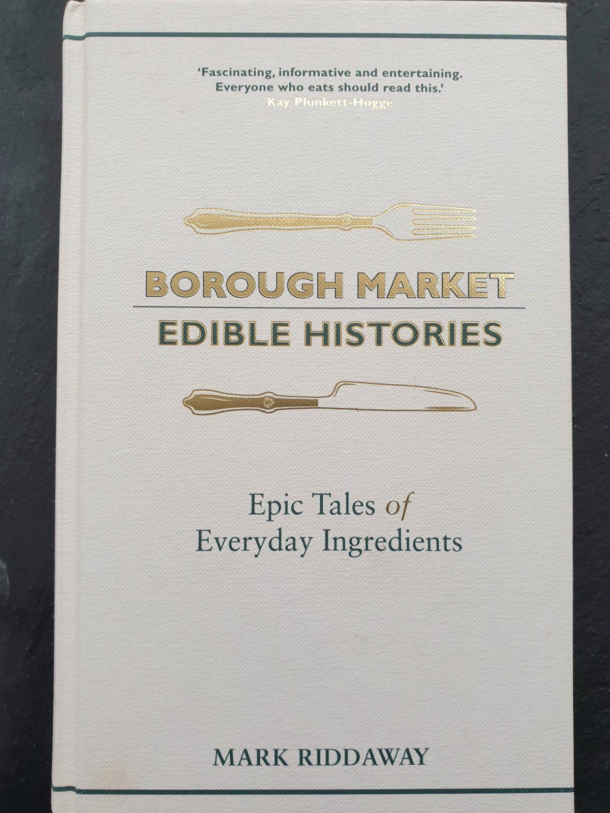 Borough Market Edible Histories